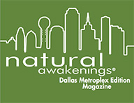 natural awakenings Dallas Metroplex